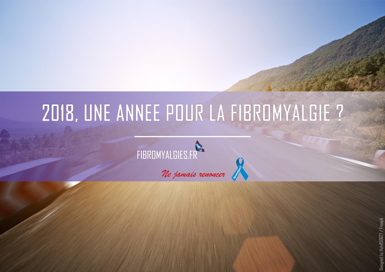 2018, une année pour la fibromyalgie